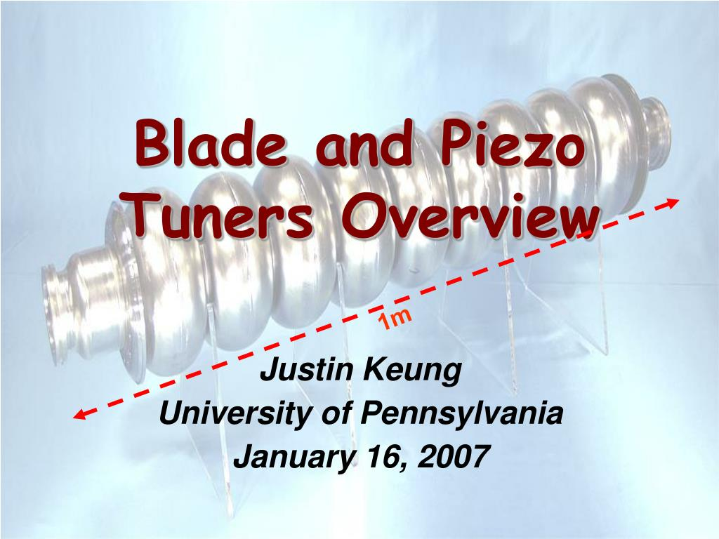 blade and piezo tuners overview l.