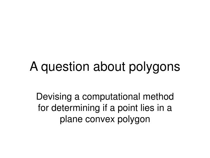 A question about polygons