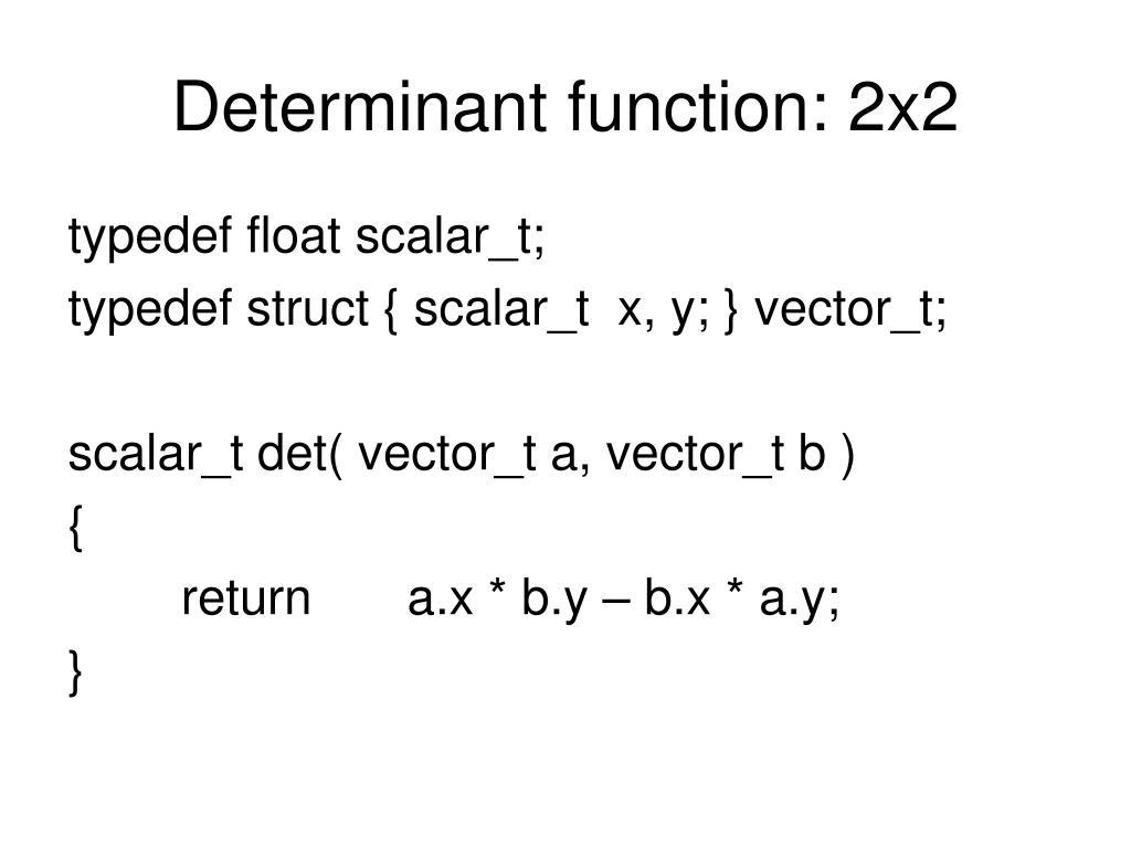 Determinant function: 2x2