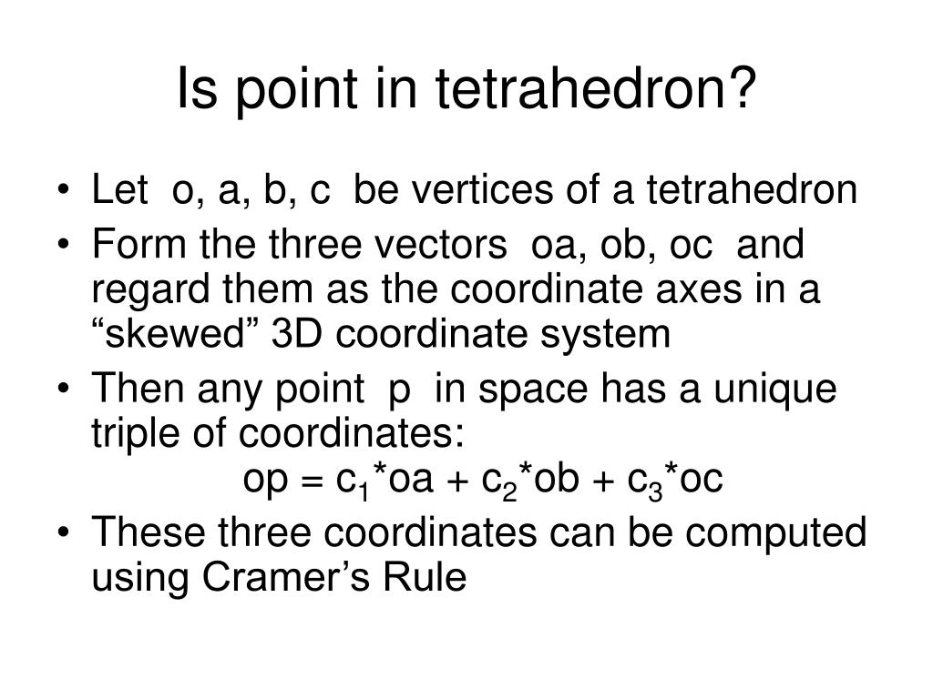 Is point in tetrahedron?