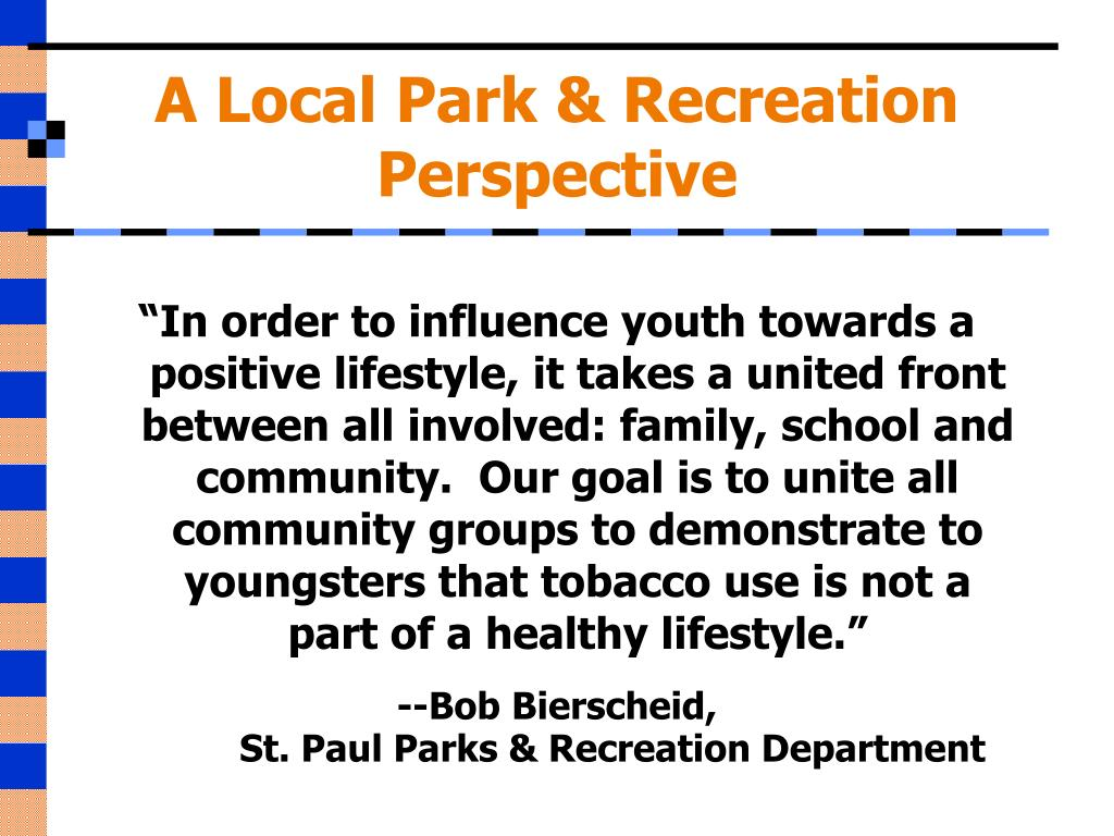 A Local Park & Recreation Perspective