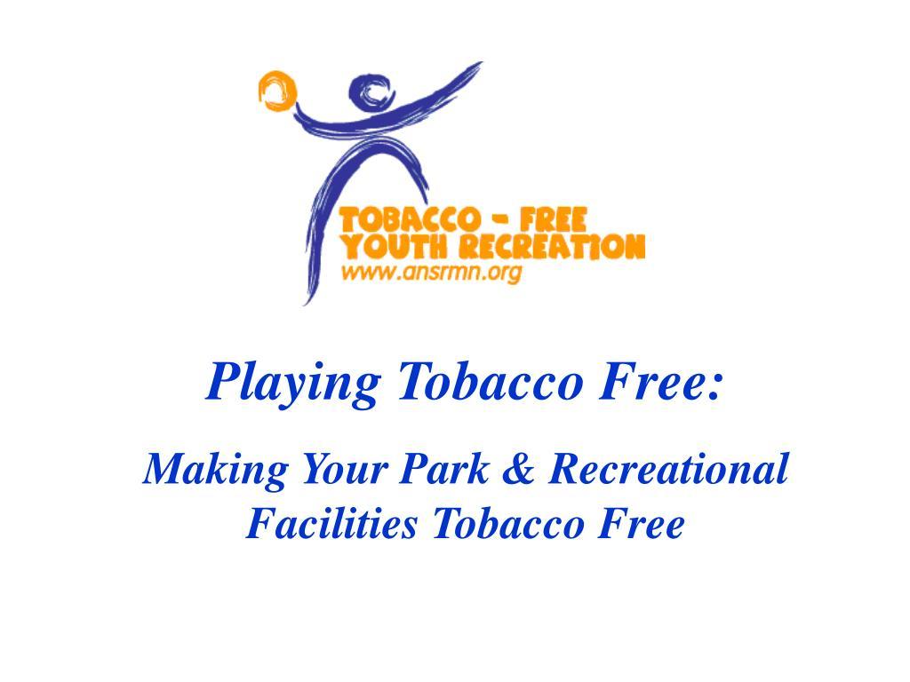 Playing Tobacco Free:
