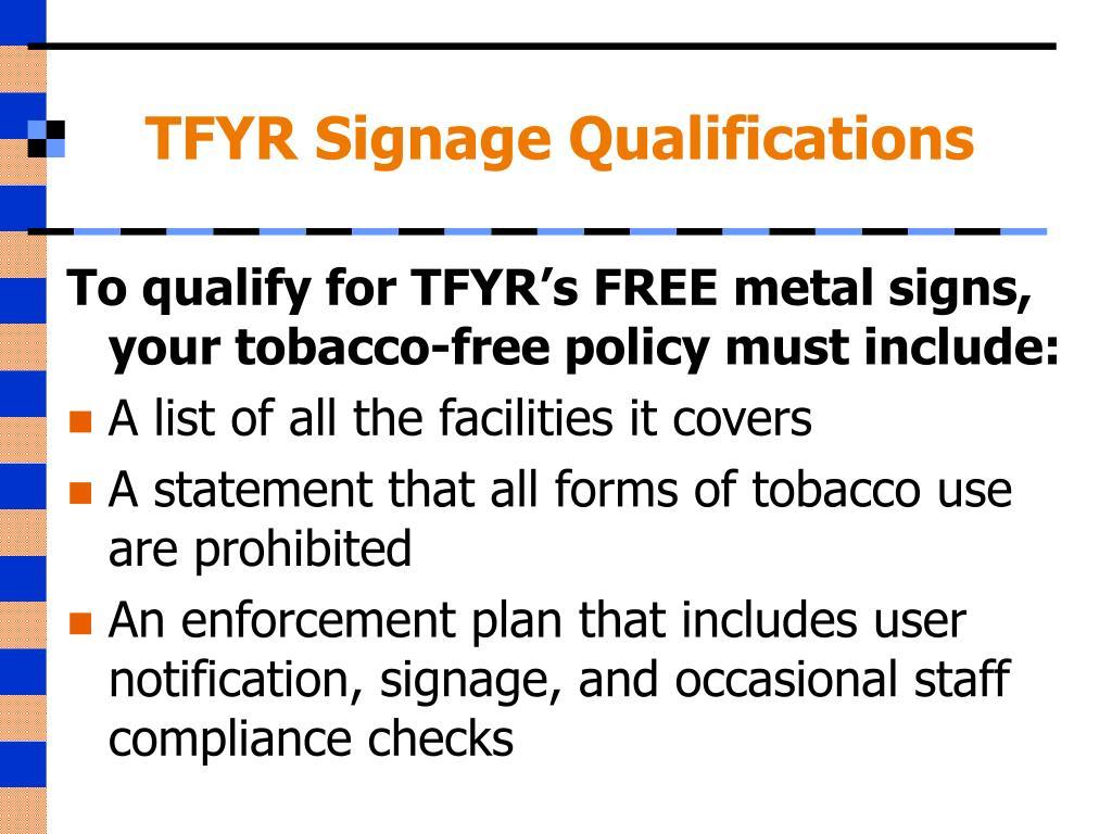 TFYR Signage Qualifications