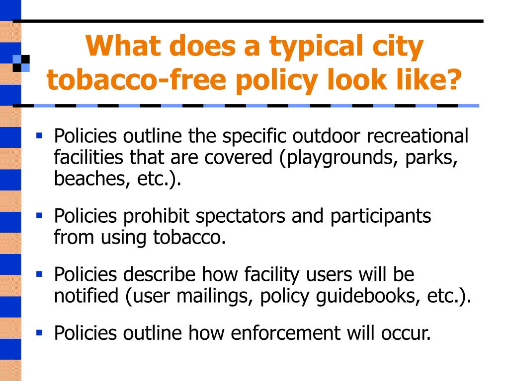 What does a typical city tobacco-free policy look like?