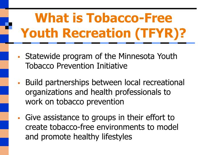 What is tobacco free youth recreation tfyr