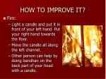 how to improve it13