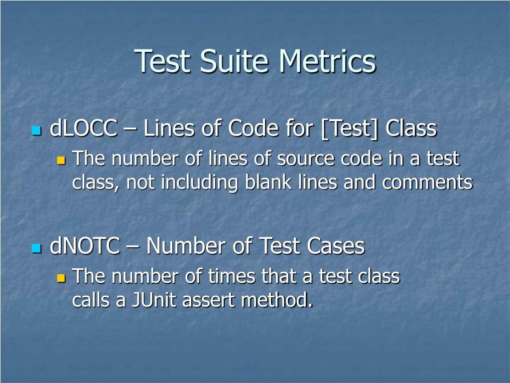 Test Suite Metrics