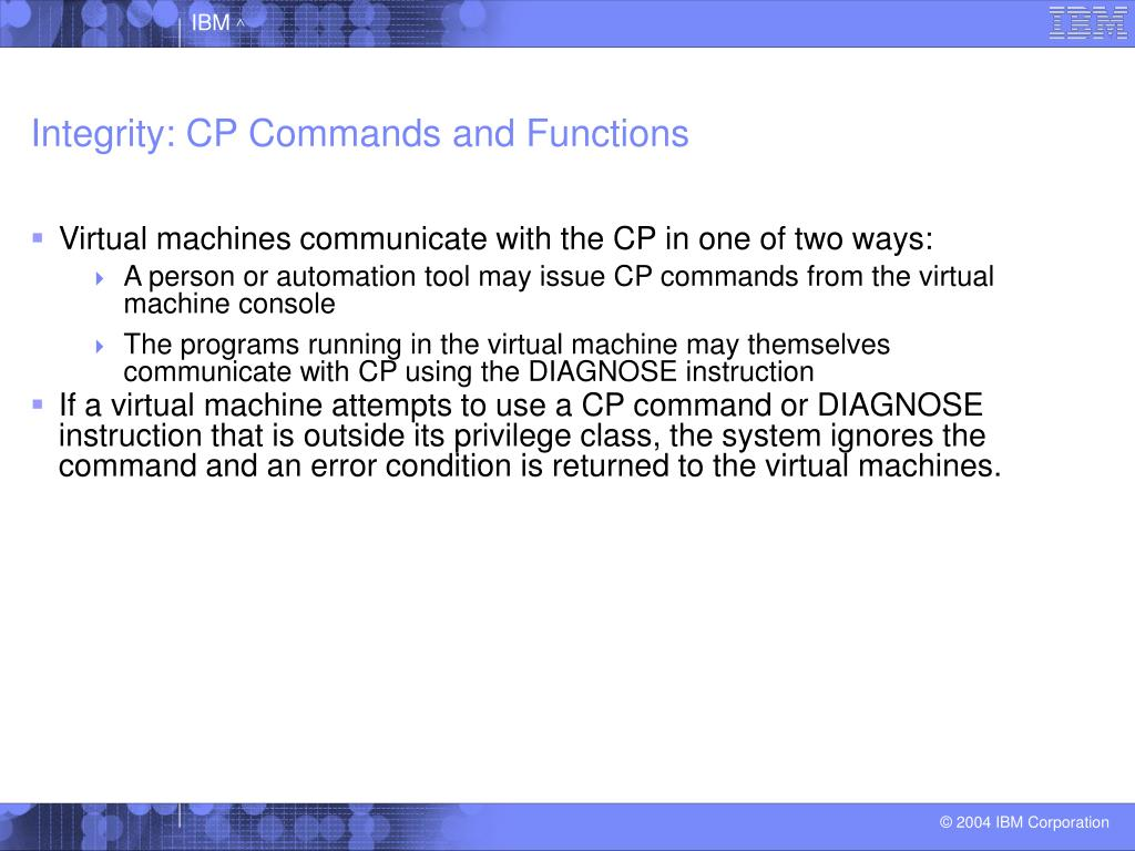 Integrity: CP Commands and Functions