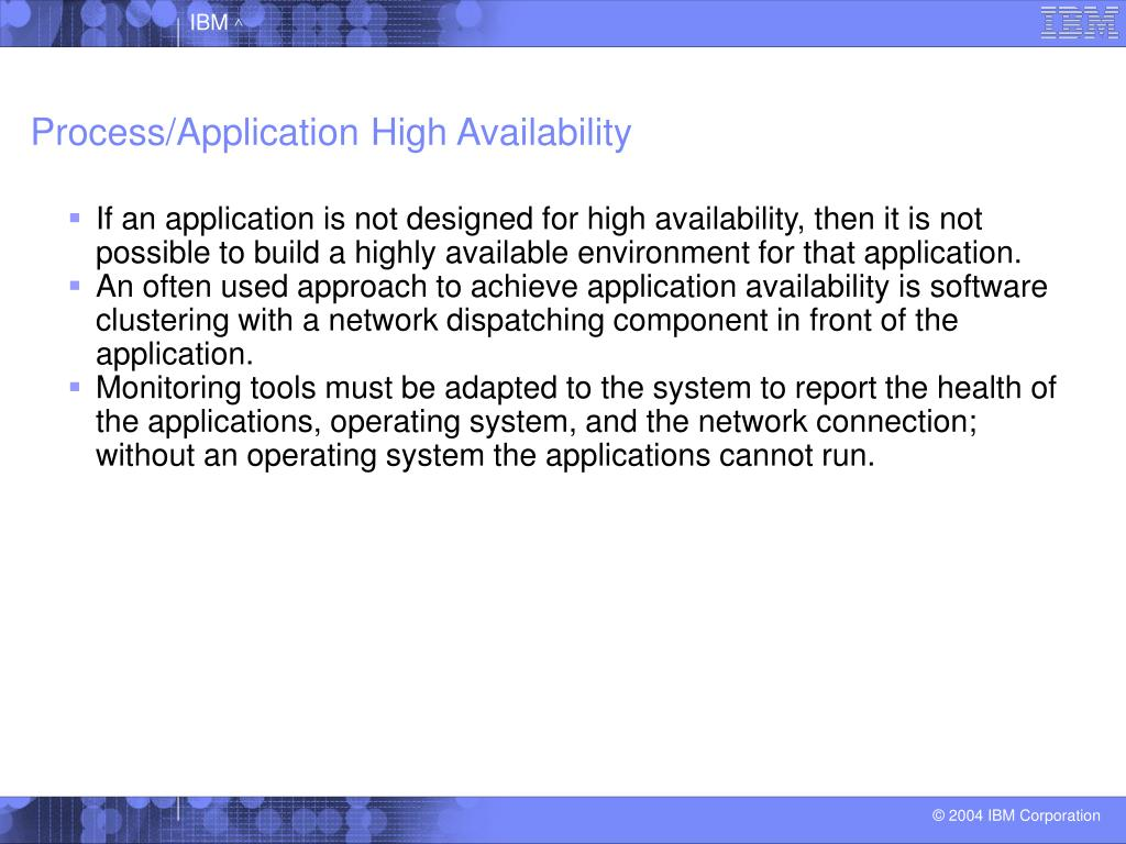 Process/Application High Availability