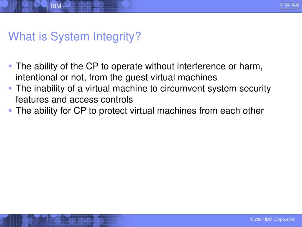 What is System Integrity?
