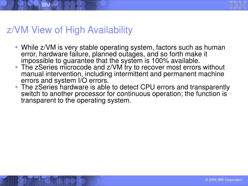 z/VM View of High Availability