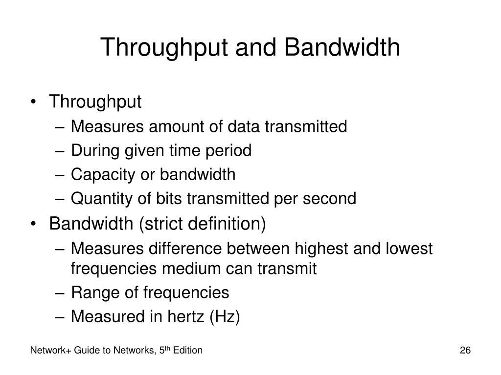 Throughput and Bandwidth