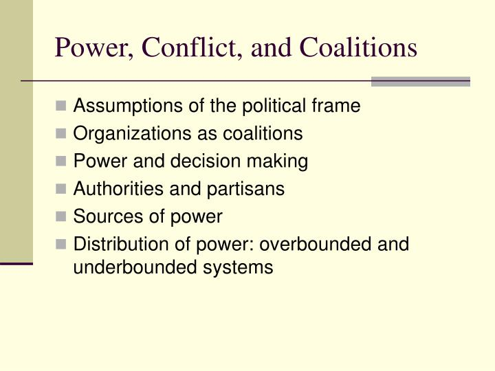 Power conflict and coalitions