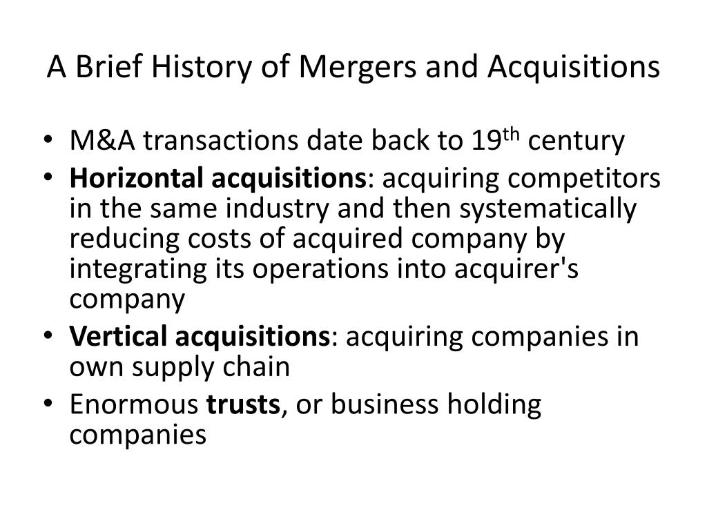 A Brief History of Mergers and Acquisitions