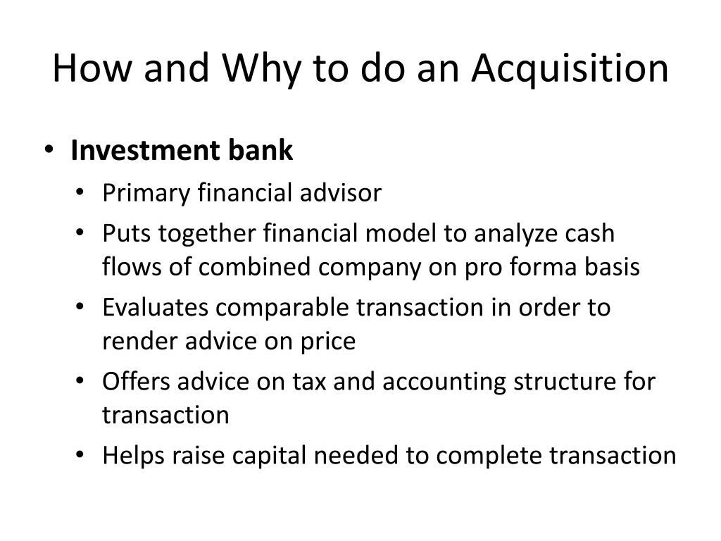 How and Why to do an Acquisition