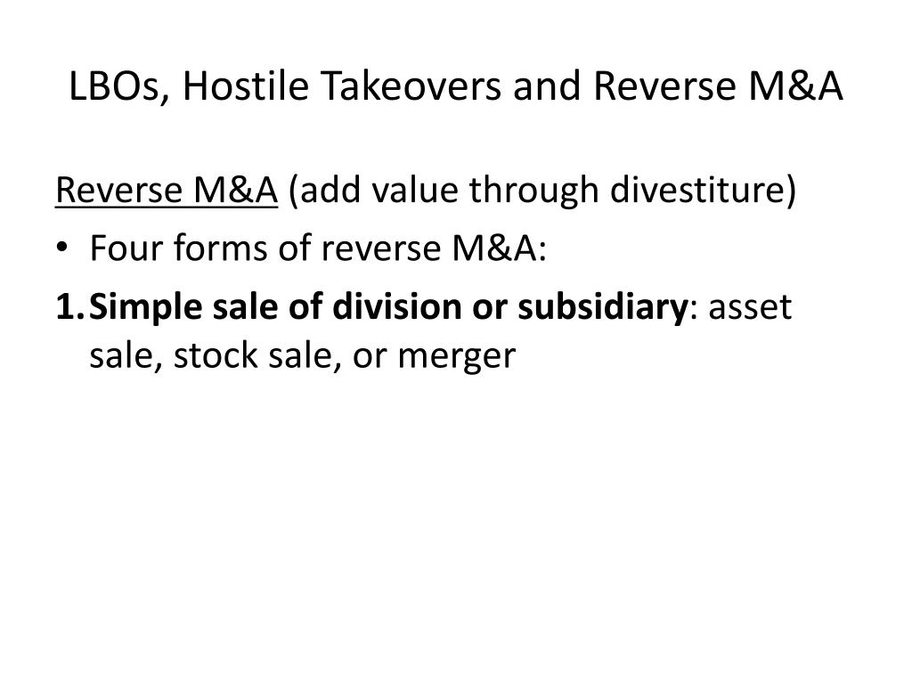 LBOs, Hostile Takeovers and Reverse M&A