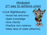 hinduism 2 nd way to achieve union