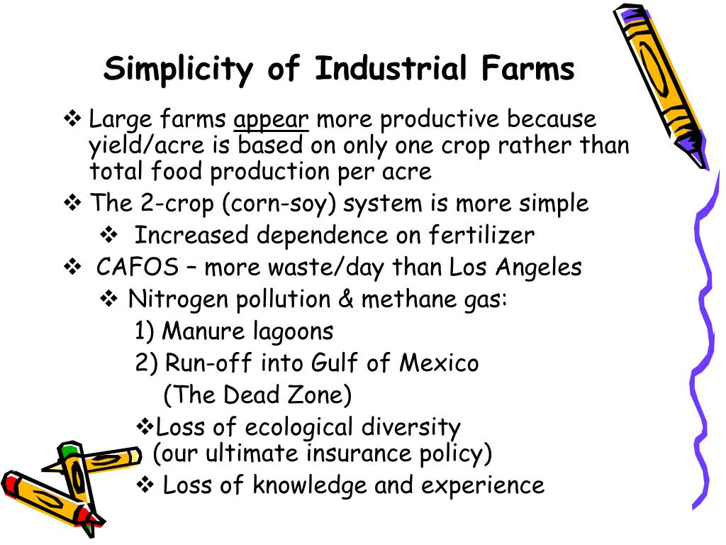 Simplicity of Industrial Farms