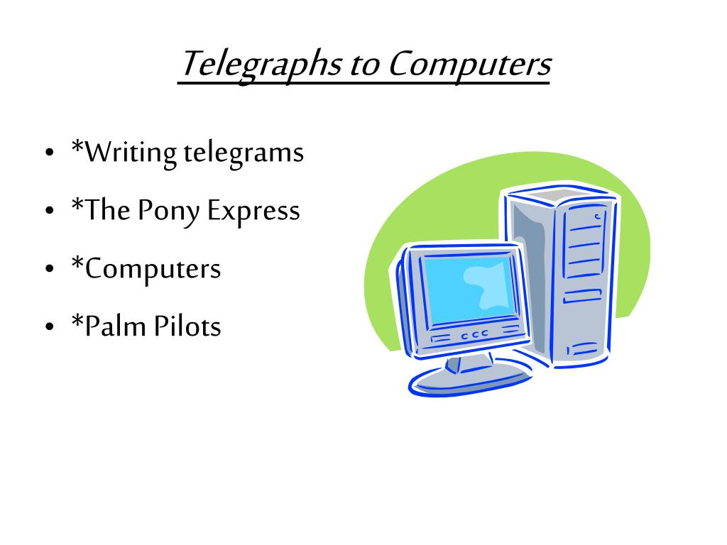 Telegraphs to Computers