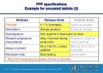fpp specifications example for uncoated tablets 2