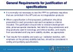 general requirements for justification of specifications