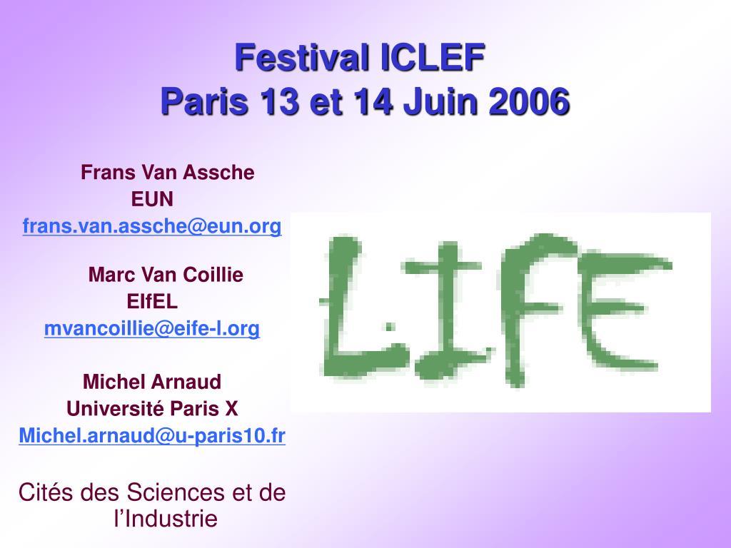 festival iclef paris 13 et 14 juin 2006 l.