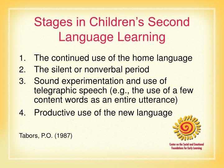 Stages in children s second language learning