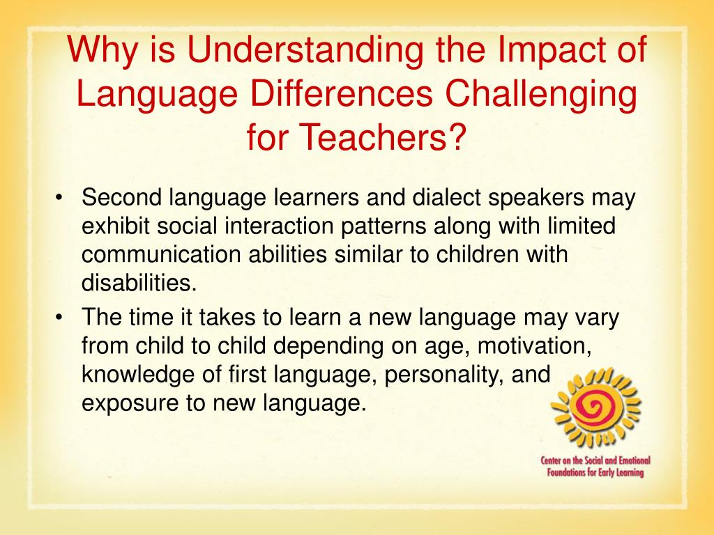 Why is Understanding the Impact of Language Differences Challenging