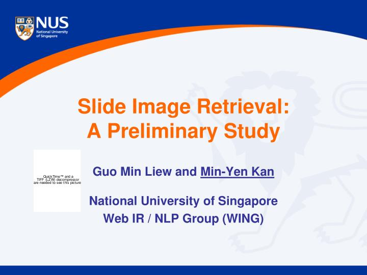 Slide image retrieval a preliminary study
