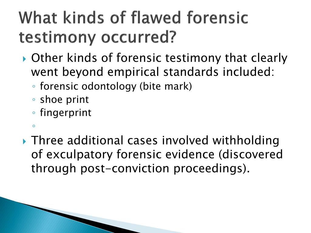 What kinds of flawed forensic testimony occurred?