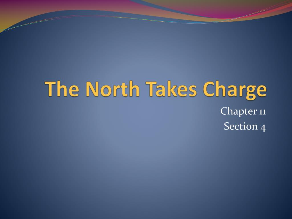 the north takes charge l.