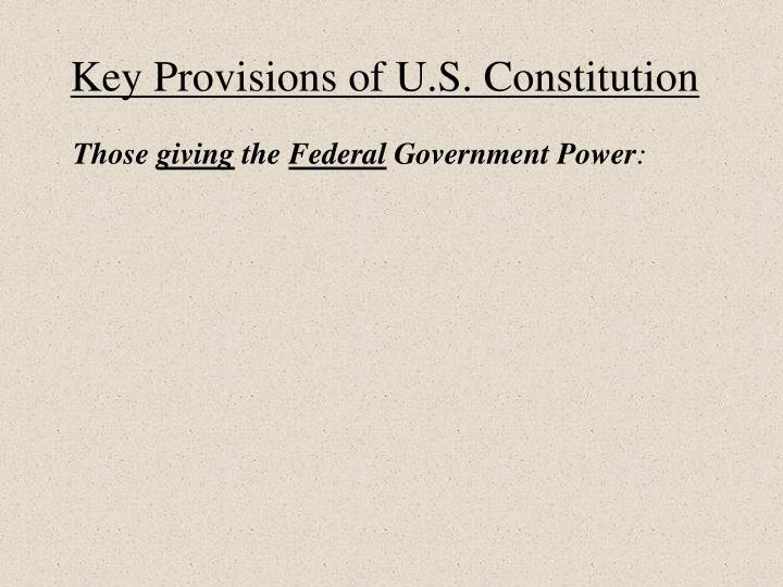 Key provisions of u s constitution