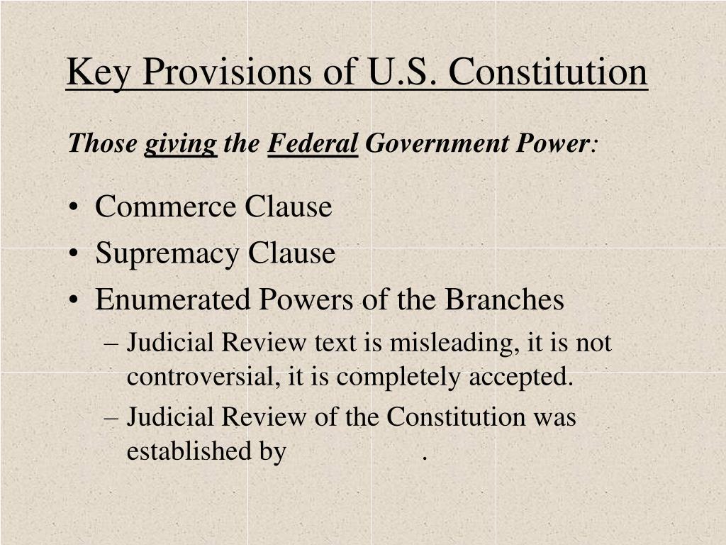 Key Provisions of U.S. Constitution