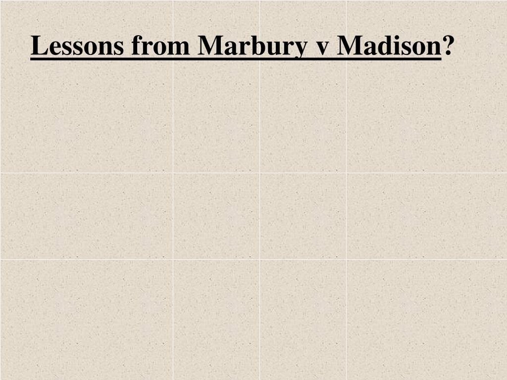 Lessons from Marbury v Madison