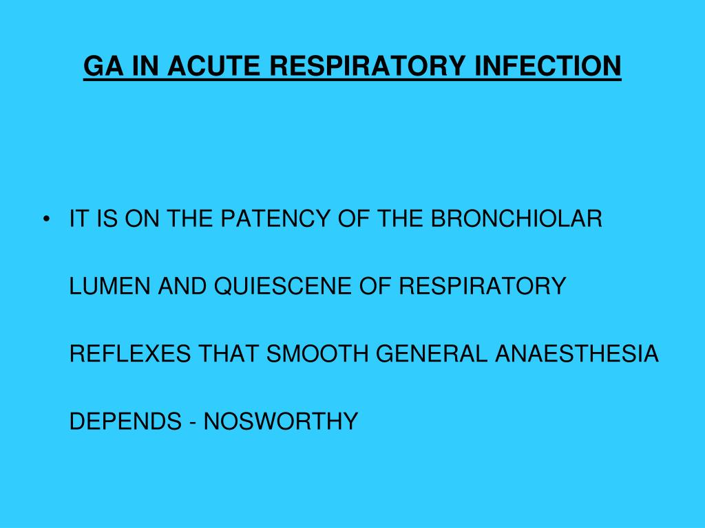 GA IN ACUTE RESPIRATORY INFECTION