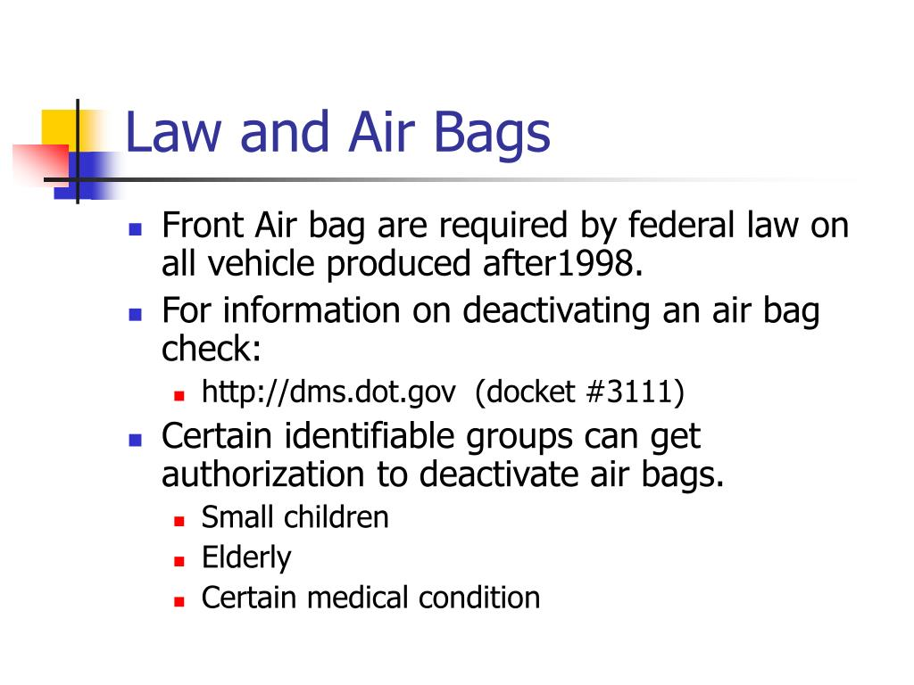 Law and Air Bags