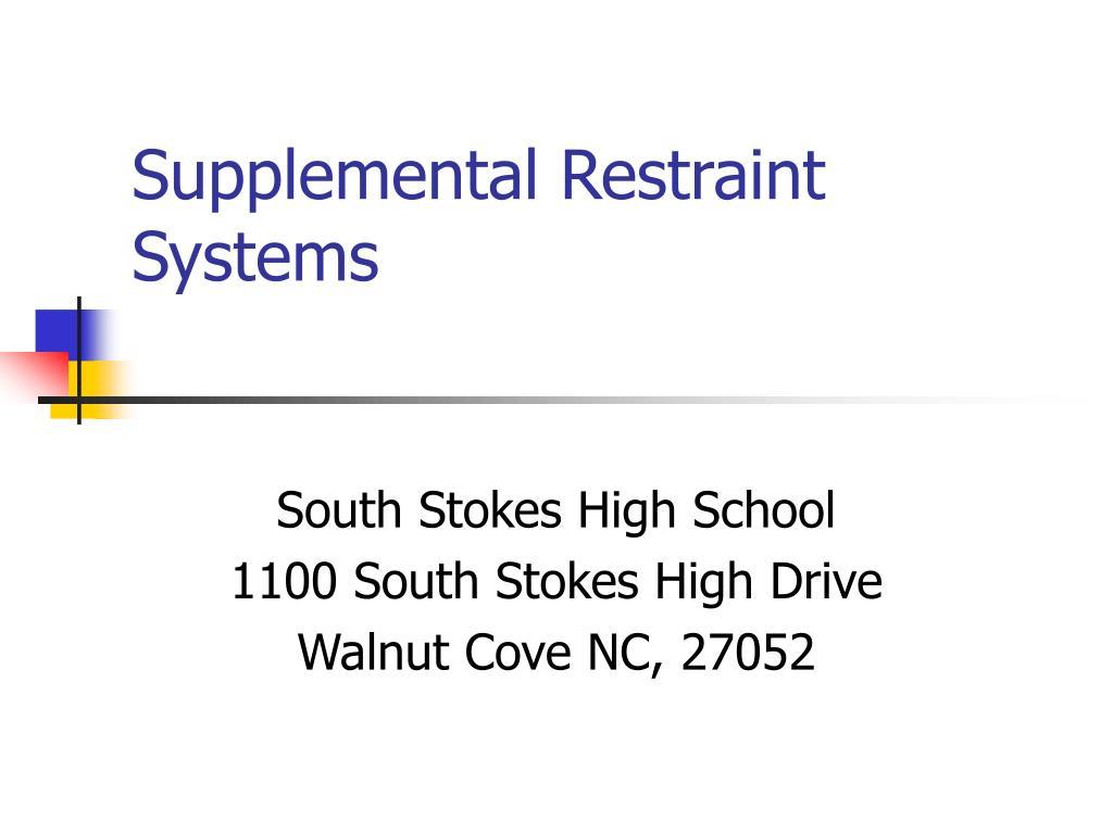 Supplemental Restraint    Systems