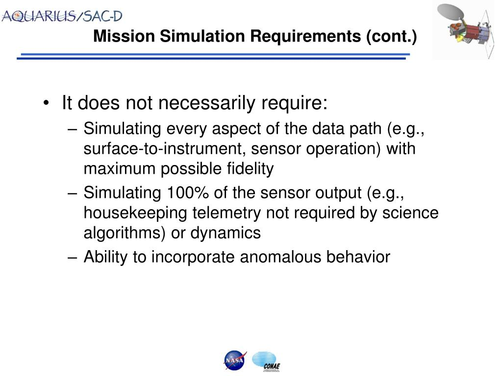 Mission Simulation Requirements (cont.)