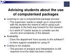 advising students about the use of computerised packages