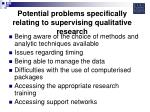 potential problems specifically relating to supervising qualitative research