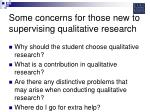 some concerns for those new to supervising qualitative research