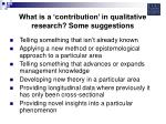 what is a contribution in qualitative research some suggestions