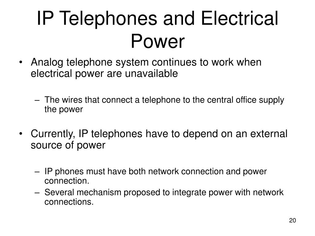 IP Telephones and Electrical Power
