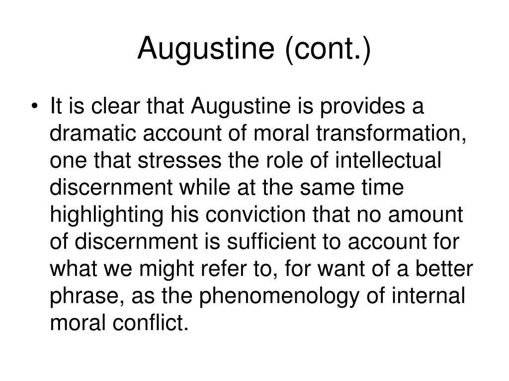 Augustine (cont.)