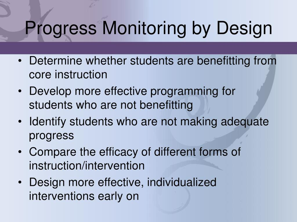 Progress Monitoring by Design