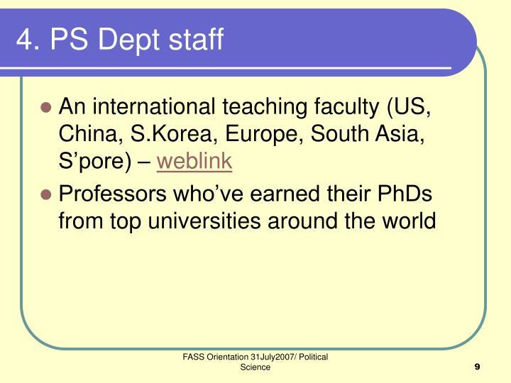 4. PS Dept staff