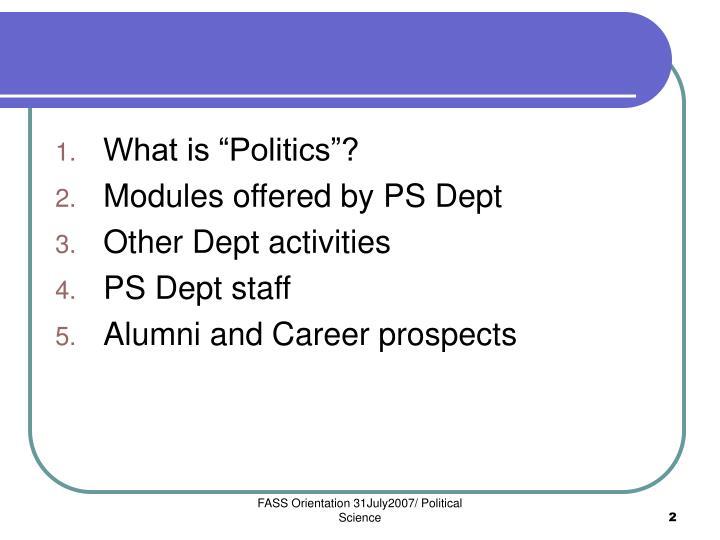 "What is ""Politics""?"