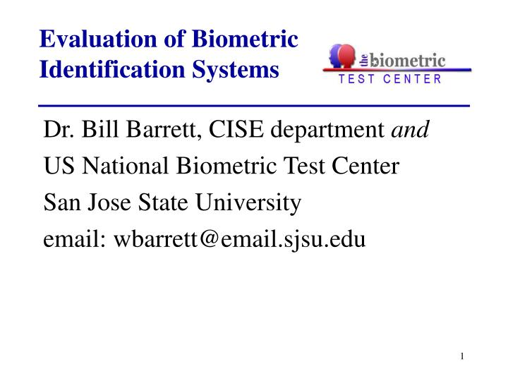 evaluation of biometric identification systems n.