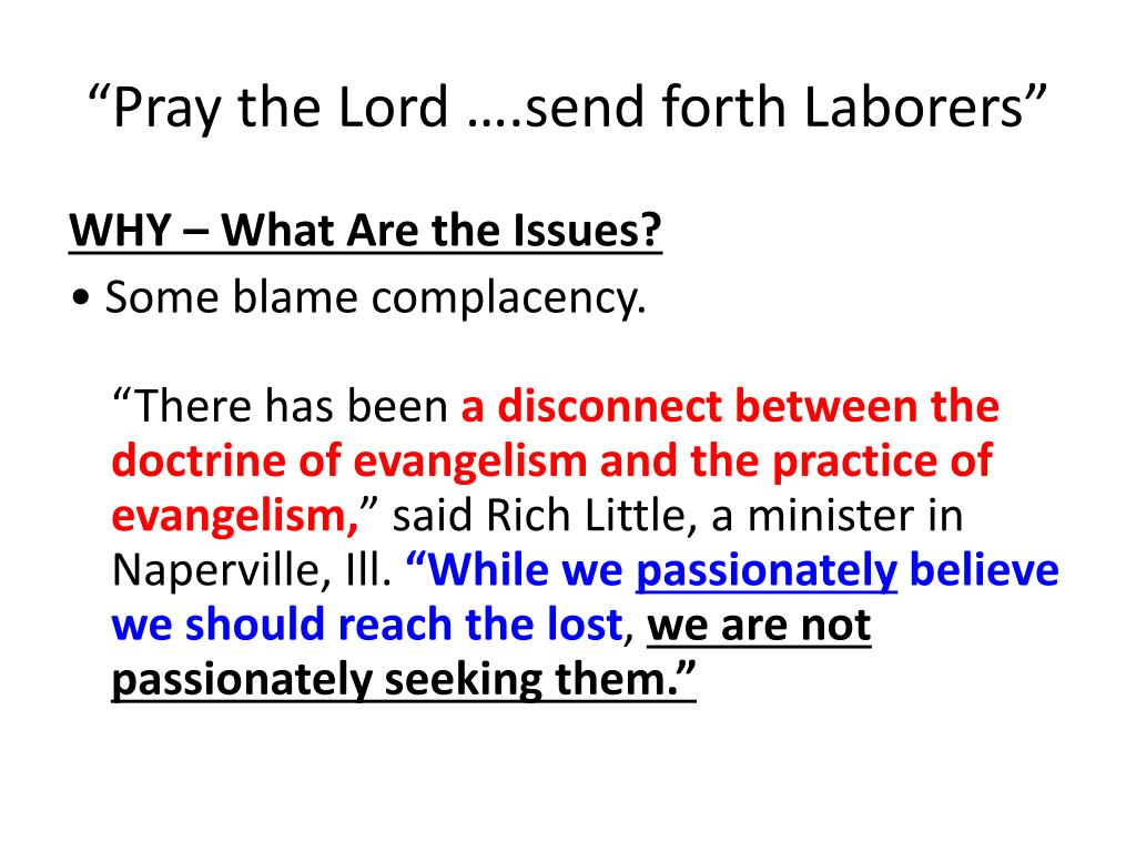"""""""Pray the Lord ….send forth Laborers"""""""