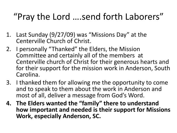 Pray the lord send forth laborers3